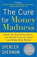 Cure for Money Madness