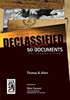 Declassified: 50 Top-Secret Documents That Changed History