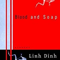 Blood and Soap: Stories