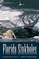 Florida Sinkholes: Science and Policy