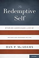 Redemptive Self: Stories Americans Live by - Revised and Expanded Edition (Revised)