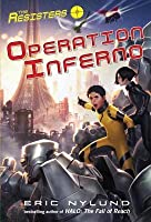 Resisters #4: Operation Inferno