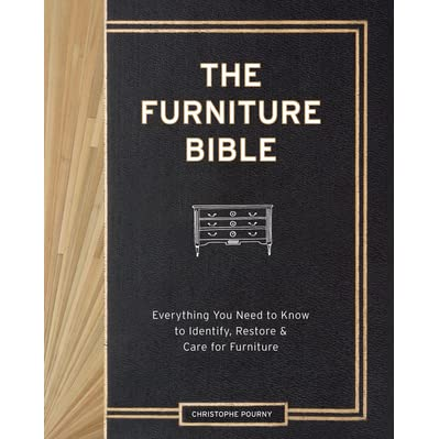 The Furniture Bible Everything You Need To Know To
