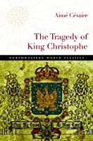 The Tragedy of King Christophe