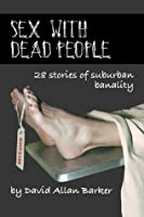 Sex With Dead People