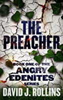 The Preacher (Angry Edenites 1)