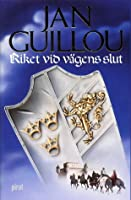 Riket vid vägens slut (The Crusades Trilogy, #3)