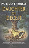 Daughter of Deceit (Family Tree, #3)
