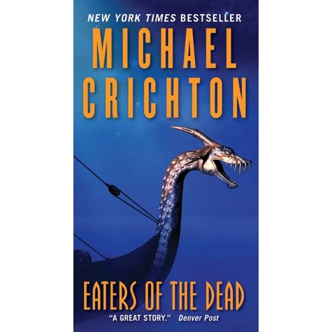 a review of michael crischtons eaters of the dead Michael crichton has sold a zillion books, mostly by sticking to one simple formula--take a relatively stable social system and introduce some threatening variable, most often technology based, that proceeds to wreak havoc.
