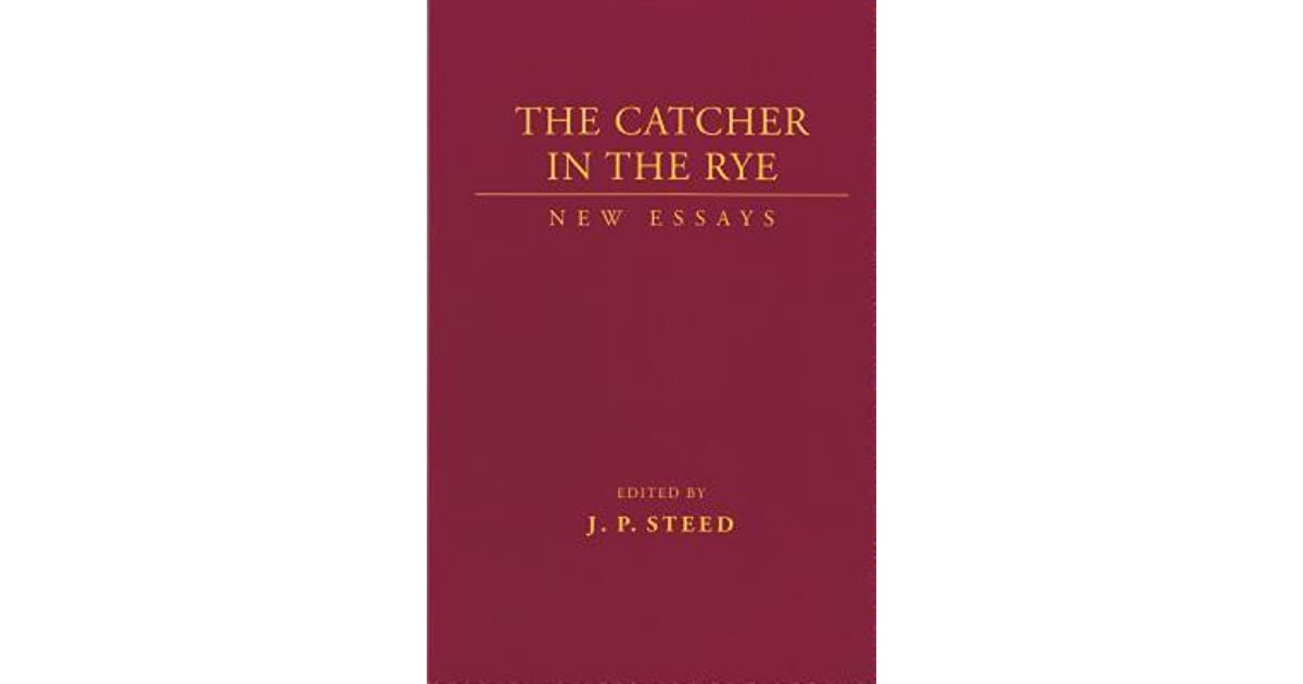 Essays on catcher in the rye