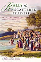 Rally the Scattered Believers: Northern New England's Religious Geography