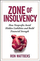 Zone of Insolvency: How Nonprofits Avoid Hidden Liabilities & Build Financial Strength