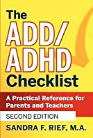 ADD/ADHD Checklist: A Practical Reference for Parents and Teachers (Revised)