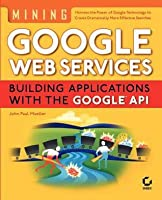 Mining Googleweb Services
