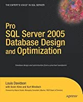 Pro SQL Server 2005 Database Design and Optimization