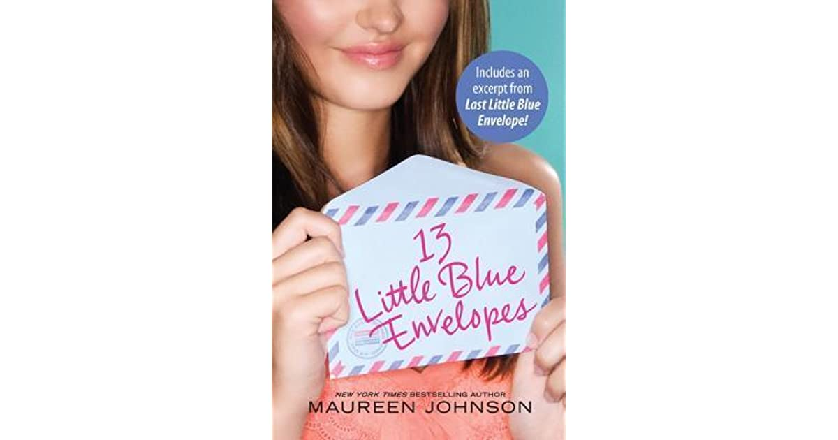 13 little blue envelopes book report Please tell me alll you know about this book 13 little blue envelopes is a novel about virginia thirteen little blue envelopes summary.