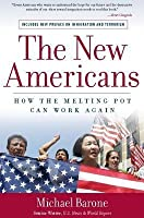 New Americans: How the Melting Pot Can Work Again