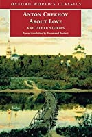 About Love and Other Stories. Oxford's World's Classics.