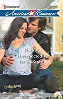 Daddy, Unexpectedly