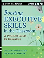 Boosting Executive Skills in the Classroom