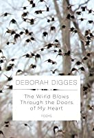 Wind Blows Through the Doors of My Heart: Poems