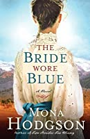 The Bride Wore Blue (The Sinclair Sisters of Cripple Creek #3)