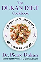 Dukan Diet Cookbook: The Essential Companion to the Dukan Diet