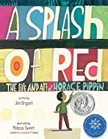 Splash of Red: The Life and Art of Horace Pippin