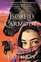 The Rebellion: (The Obernewtyn Chronicles)