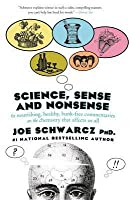 Science, Sense & Nonsense