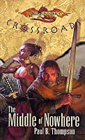Middle of Nowhere: Dragonlance: Crossroads