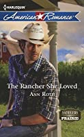 The Rancher She Loved (Saddlers Prairie, #4)