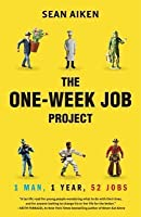 One-Week Job Project: One Man, One Year, 52 Jobs