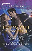 Holiday with a Vampire 4 Halfway to Dawn\The Gift\Bright Star