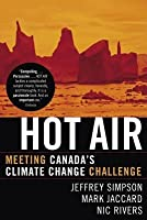 Hot Air: Meeting Canada's Climate Change Challenge