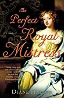Perfect Royal Mistress