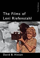 The Films of Leni Riefenstahl