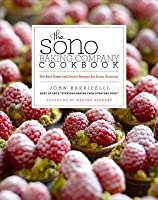 Sono Baking Company Cookbook: The Best Sweet and Savory Recipes for Every Occasion