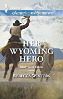 Her Wyoming Hero