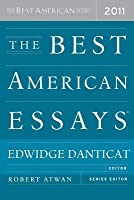 The Best American Essays 2011 (The Best American Series)