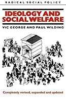 Ideology and Social Welfare