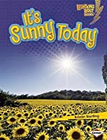 It's Sunny Today