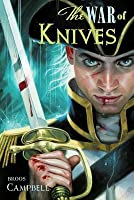 The War of Knives