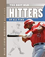 Best MLB Hitters of All Time