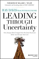 Leading Through Uncertainty: How Umpqua Bank Emerged from the Great Recession Better and Stronger Than Ever