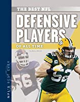 Best NFL Defensive Players of All Time