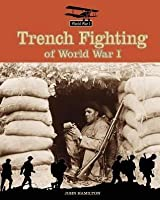 Trench Fighting of World War I