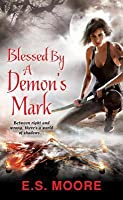 Blessed By a Demon's Mark (Kat Redding)