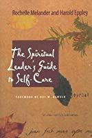 The Spiritual Leader's Guide to Self-Care