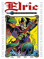 The Michael Moorcock Library Vol.2: Elric: Sailor on the Seas of Fate